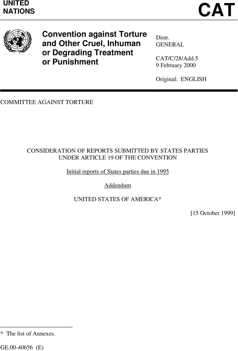 5 9 February 2000 Original: ENGLISH COMMITTEE AGAINST TORTURE CONSIDERATION OF REPORTS SUBMITTED BY