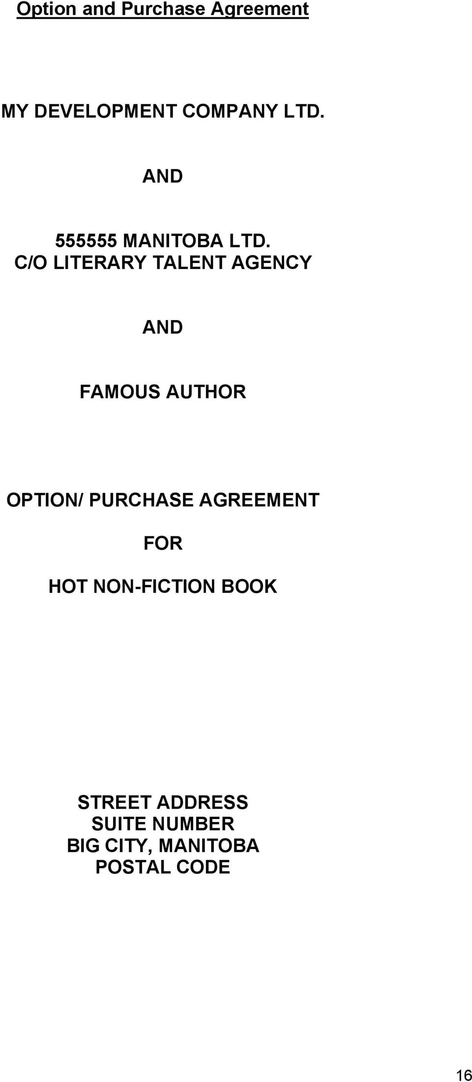 C/O LITERARY TALENT AGENCY AND FAMOUS AUTHOR OPTION/