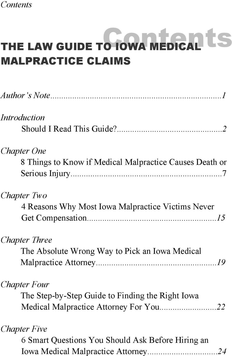 ..7 Chapter Two 4 Reasons Why Most Iowa Malpractice Victims Never Get Compensation.