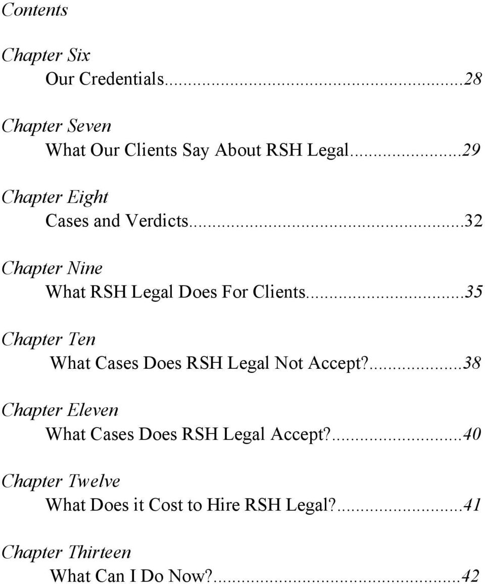 ..35 Chapter Ten What Cases Does RSH Legal Not Accept?