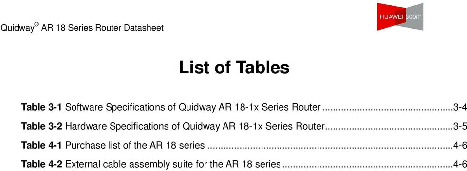 ..3-4 Table 3-2 Hardware Specifications of Quidway AR 18-1x .
