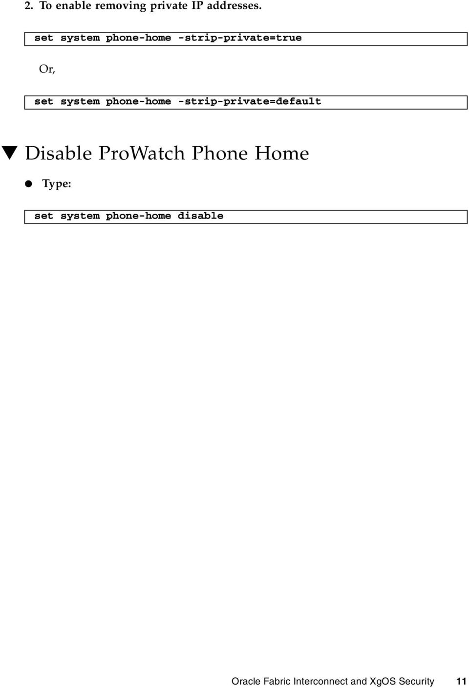 phone-home -strip-private=default Disable ProWatch Phone Home