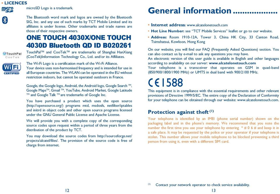 ONE TOUCH 4030X/ONE TOUCH 4030D Bluetooth QD ID B020261 TouchPal and CooTek are trademarks of Shanghai HanXiang (CooTek)Information Technology Co., Ltd. and/or its Affiliates.