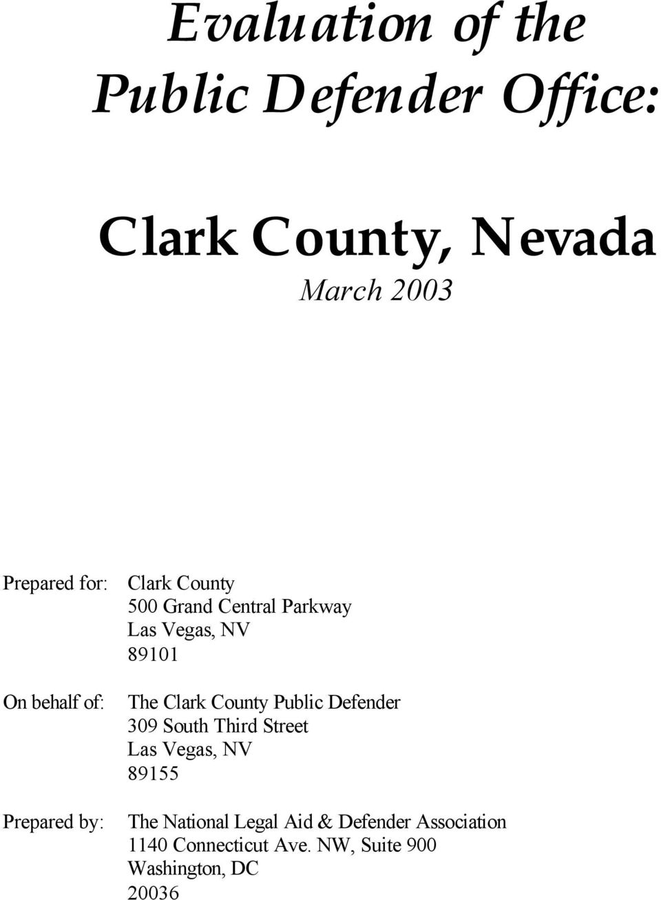 The Clark County Public Defender 309 South Third Street Las Vegas, NV 89155 The