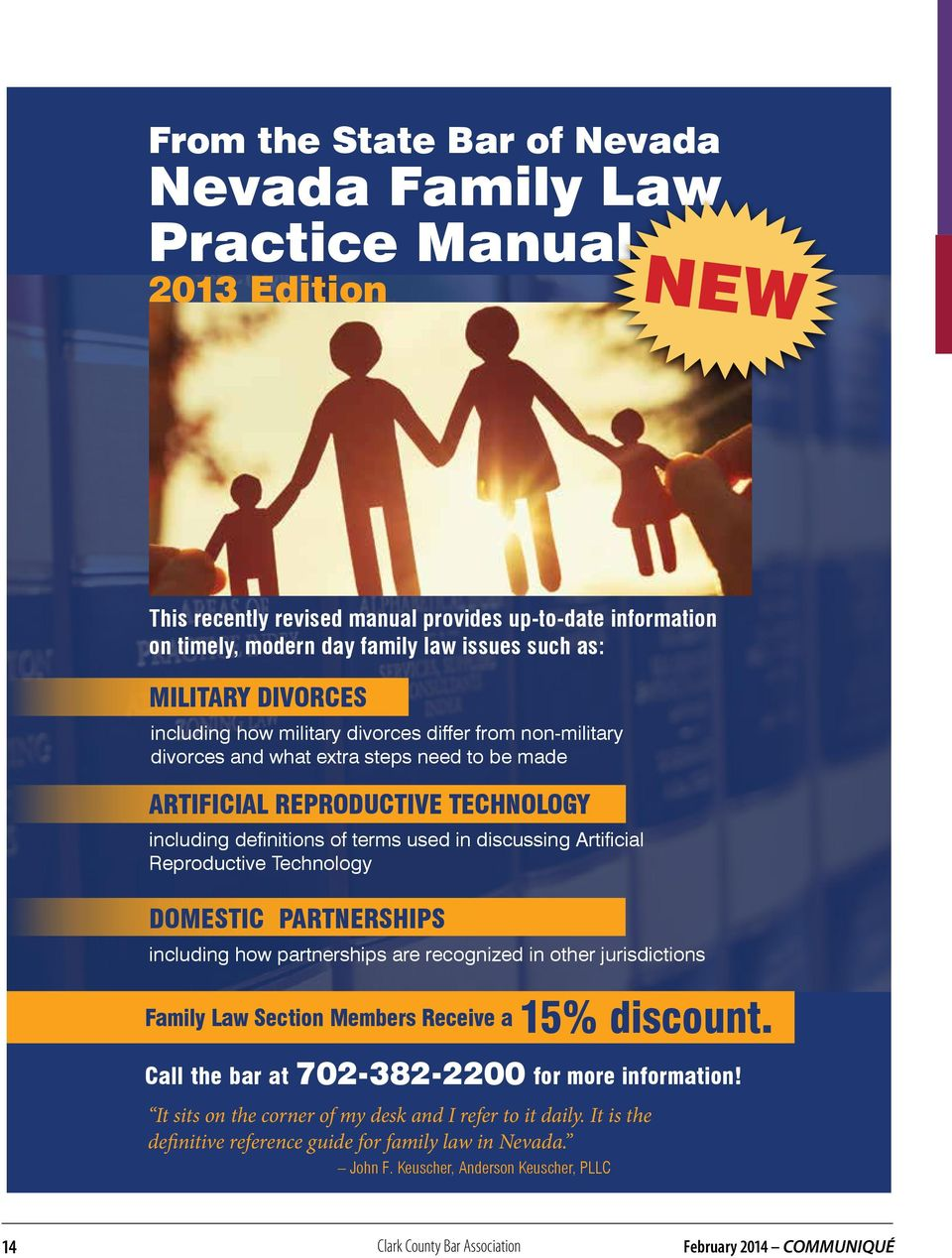 Artificial Reproductive Technology DOMESTIC PARTNERSHIPS including how partnerships are recognized in other jurisdictions Family Law Section Members Receive a 15% discount.