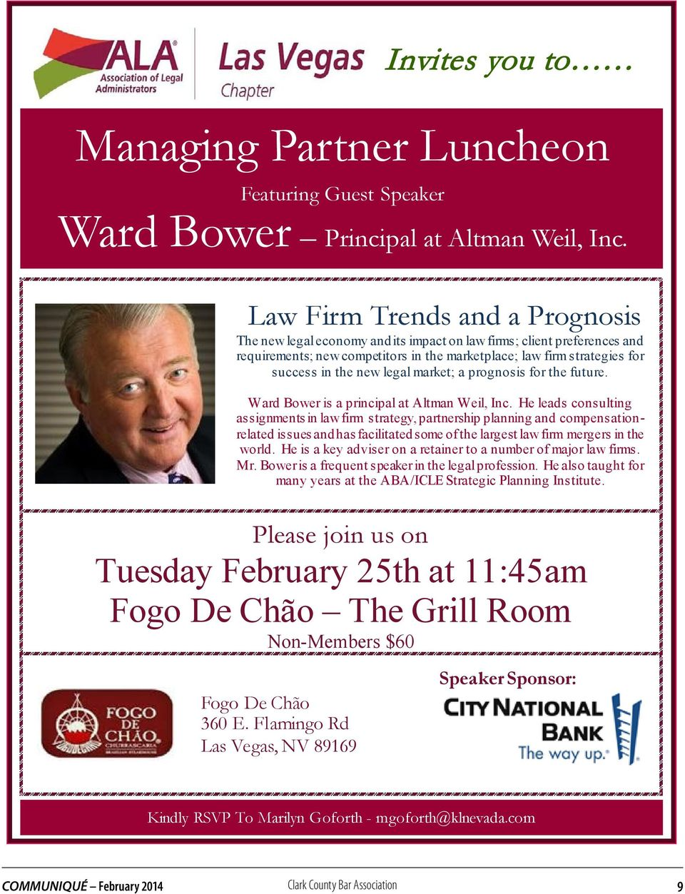 legal market; a prognosis for the future. Ward Bower is a principal at Altman Weil, Inc.