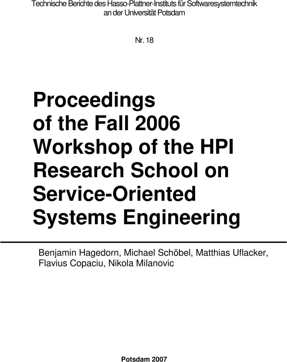 18 Proceedings of the Fall 2006 Workshop of the HPI Research School on