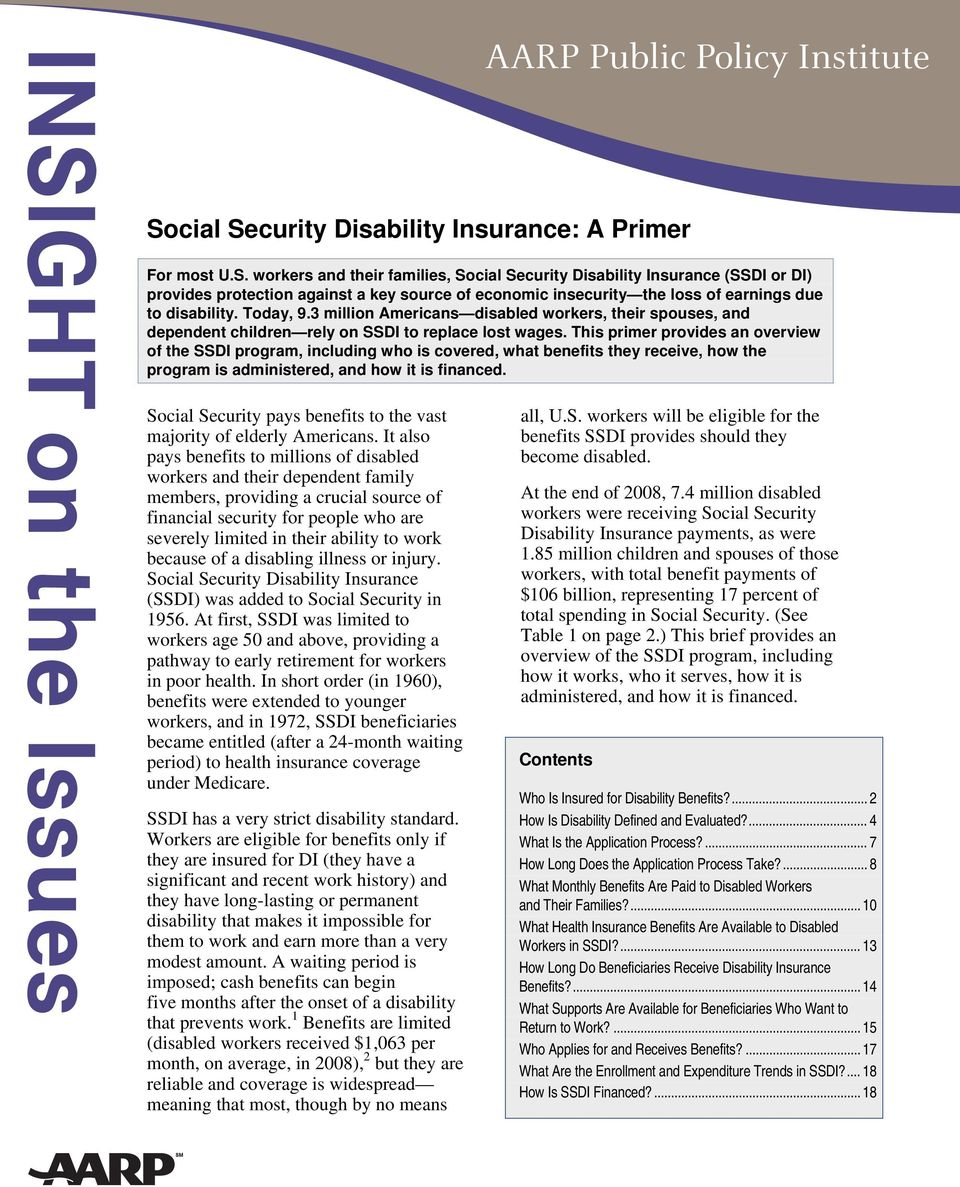 This primer provides an overview of the SSDI program, including who is covered, what benefits they receive, how the program is administered, and how it is financed.