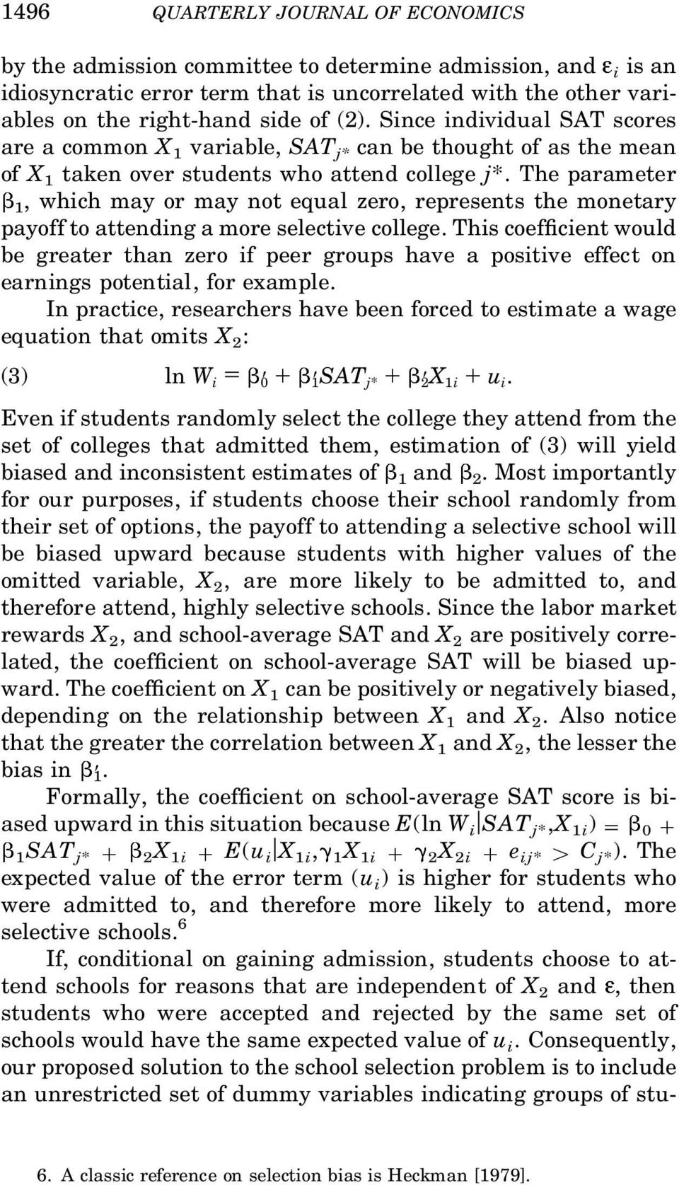 The parameter 1, which may or may not equal zero, represents the monetary payoff to attending a more selective college.