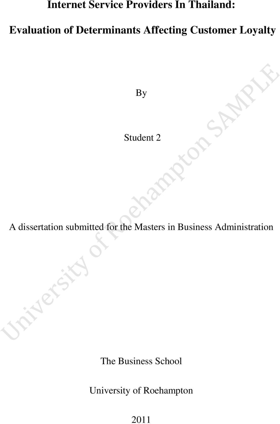 dissertation submitted for the Masters in Business