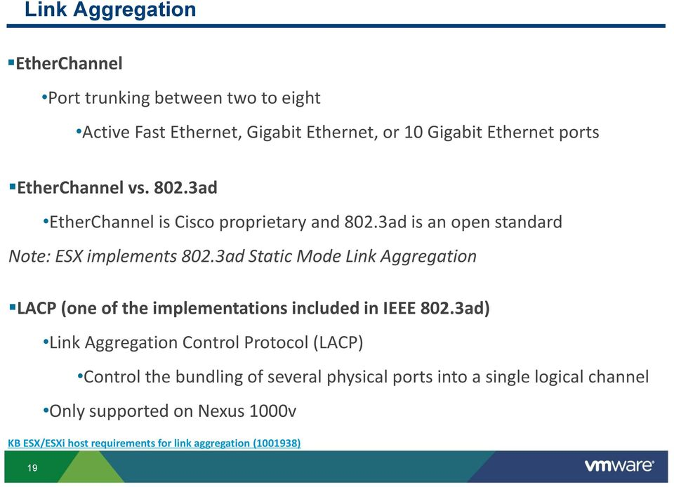 3ad Static Mode Link Aggregation LACP (one of the implementations included in IEEE 802.
