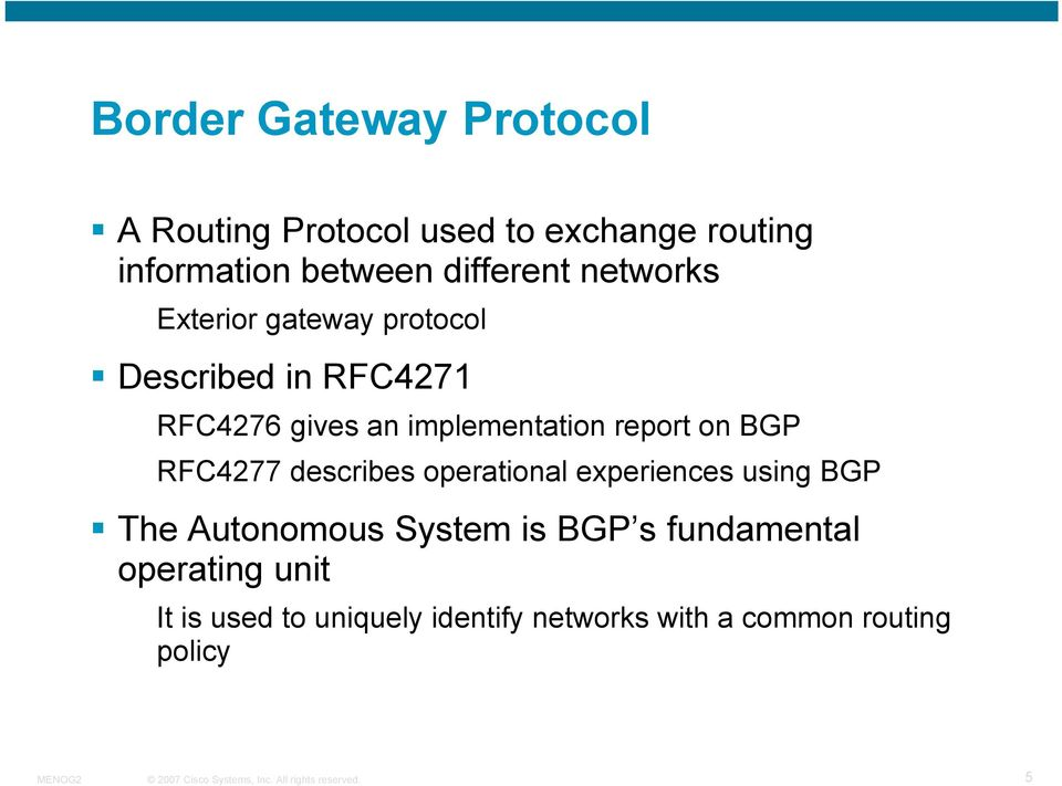 implementation report on BGP RFC4277 describes operational experiences using BGP The Autonomous