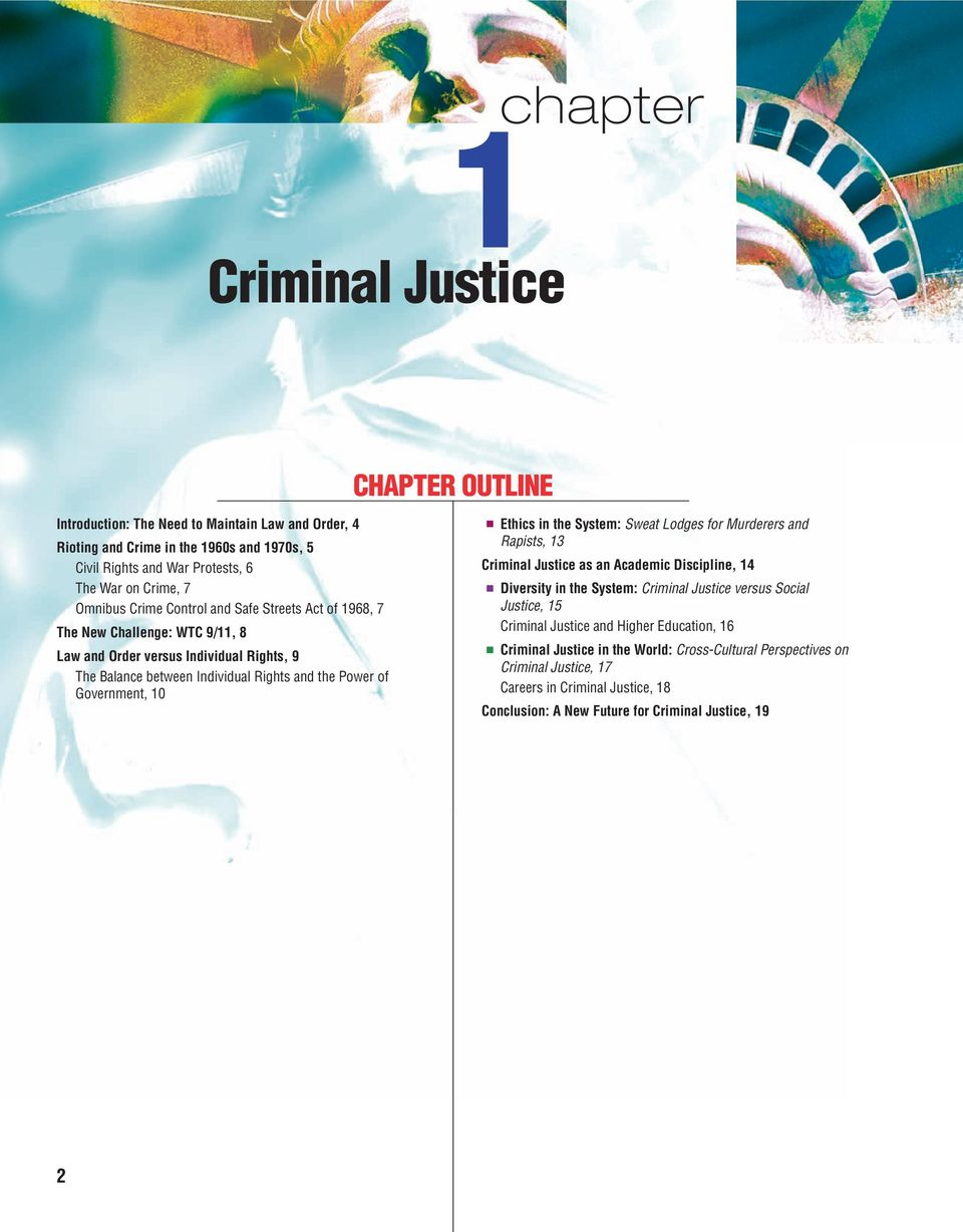 10 Ethics in the System: Sweat Lodges for Murderers and Rapists, 13 Criminal Justice as an Academic Discipline, 14 Diversity in the System: Criminal Justice versus Social Justice, 15 Criminal