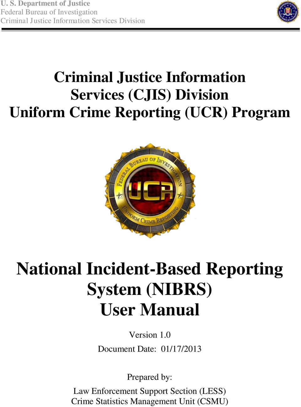 Program National Incident-Based Reporting System (NIBRS) User Manual Version 1.