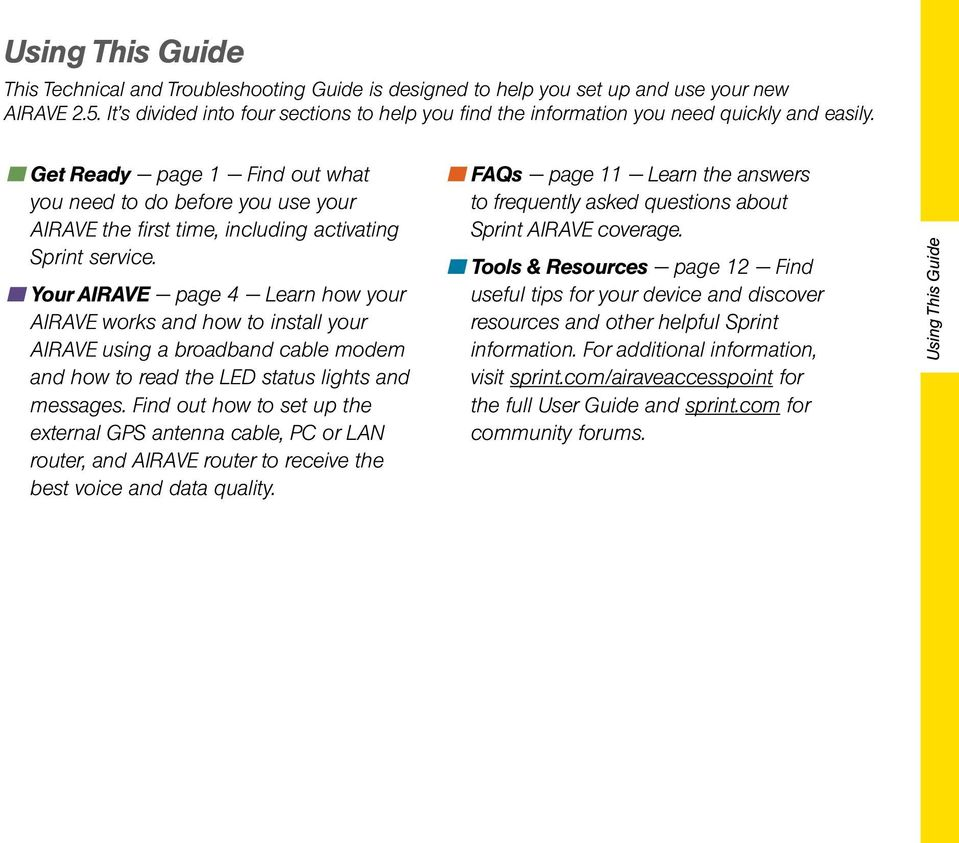 Get Ready page 1 Find out what you need to do before you use your AIRAVE the first time, including activating Sprint service.