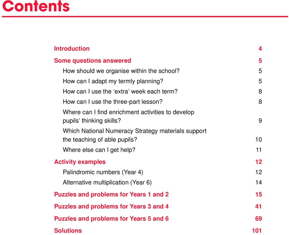 9 Which National Numeracy Strategy materials support the teaching of able pupils? 10 Where else can I get help?