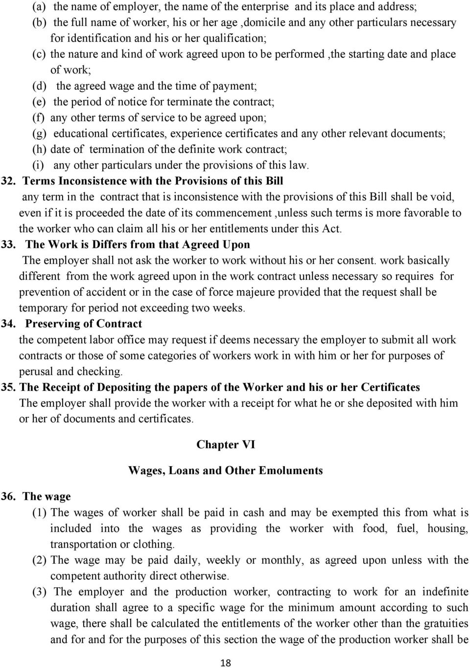 the contract; (f) any other terms of service to be agreed upon; (g) educational certificates, experience certificates and any other relevant documents; (h) date of termination of the definite work