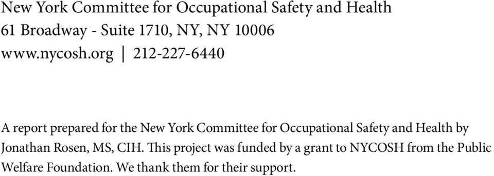 org 212-227-6440 A report prepared for the New York Committee for Occupational Safety