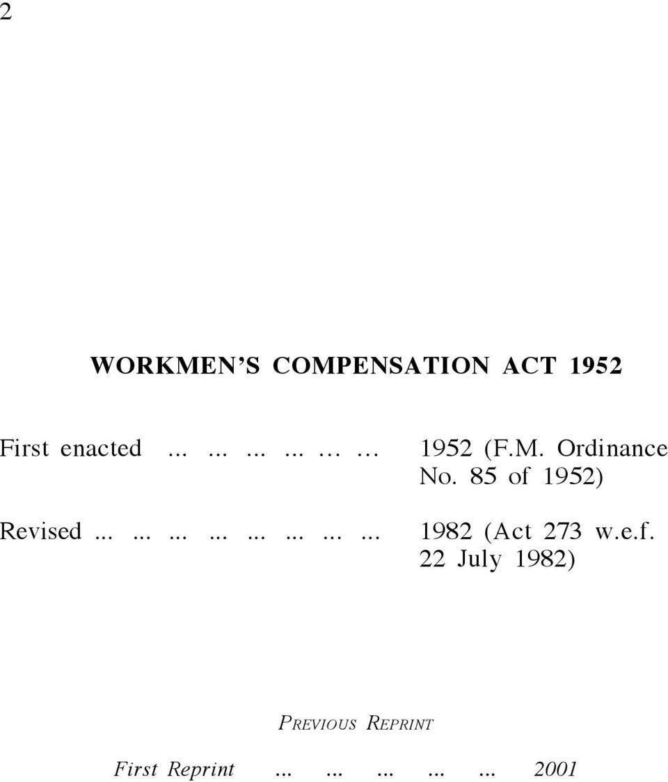 85 of 1952) Revised........................ 1982 (Act 273 w.