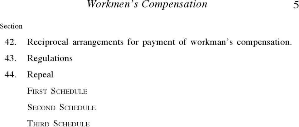 workman s compensation. 43. Regulations 44.