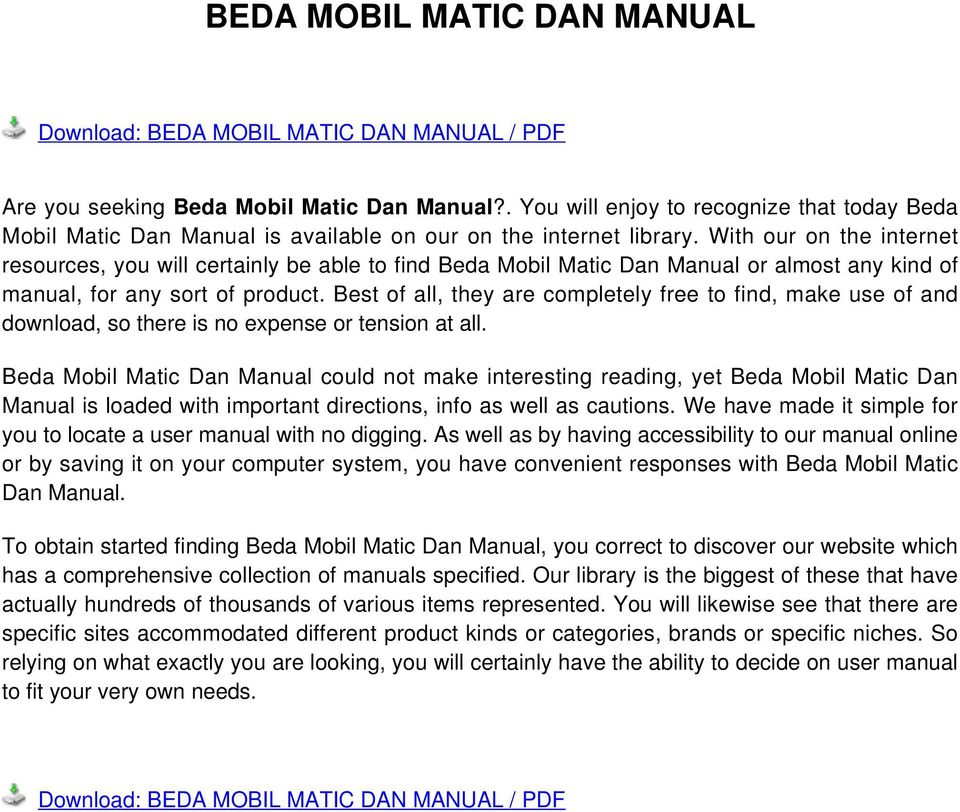 With our on the internet resources, you will certainly be able to find Beda Mobil Matic Dan Manual or almost any kind of manual, for any sort of product.