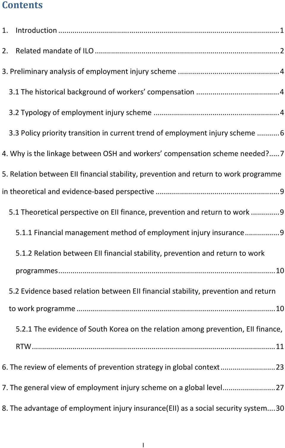 Relation between EII financial stability, prevention and return to work programme in theoretical and evidence-based perspective... 9 5.