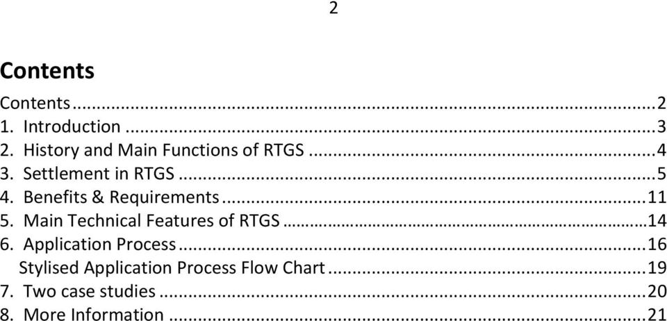 Benefits & Requirements... 11 5. Main Technical Features of RTGS. 14 6.