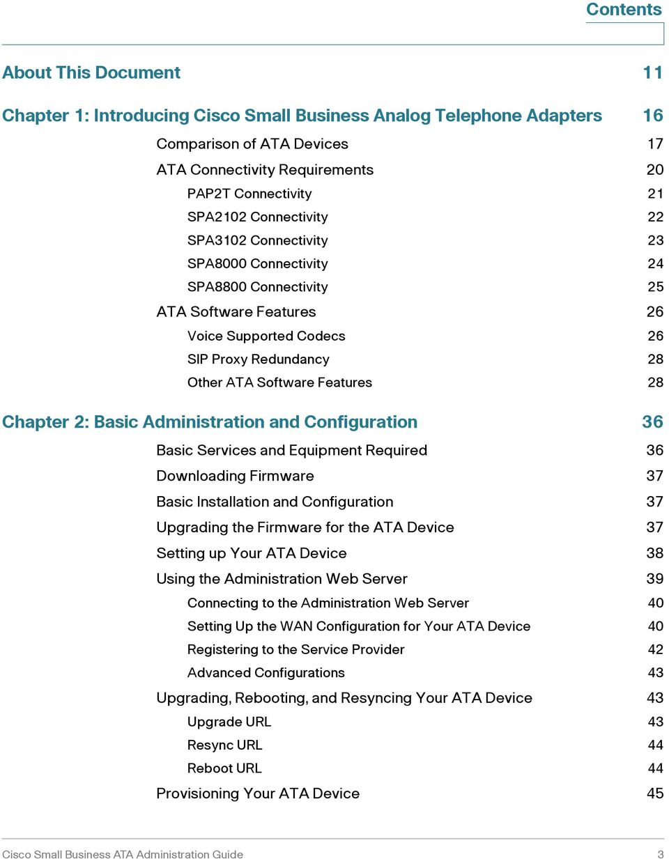 Chapter 2: Basic Administration and Configuration 36 Basic Services and Equipment Required 36 Downloading Firmware 37 Basic Installation and Configuration 37 Upgrading the Firmware for the ATA Device