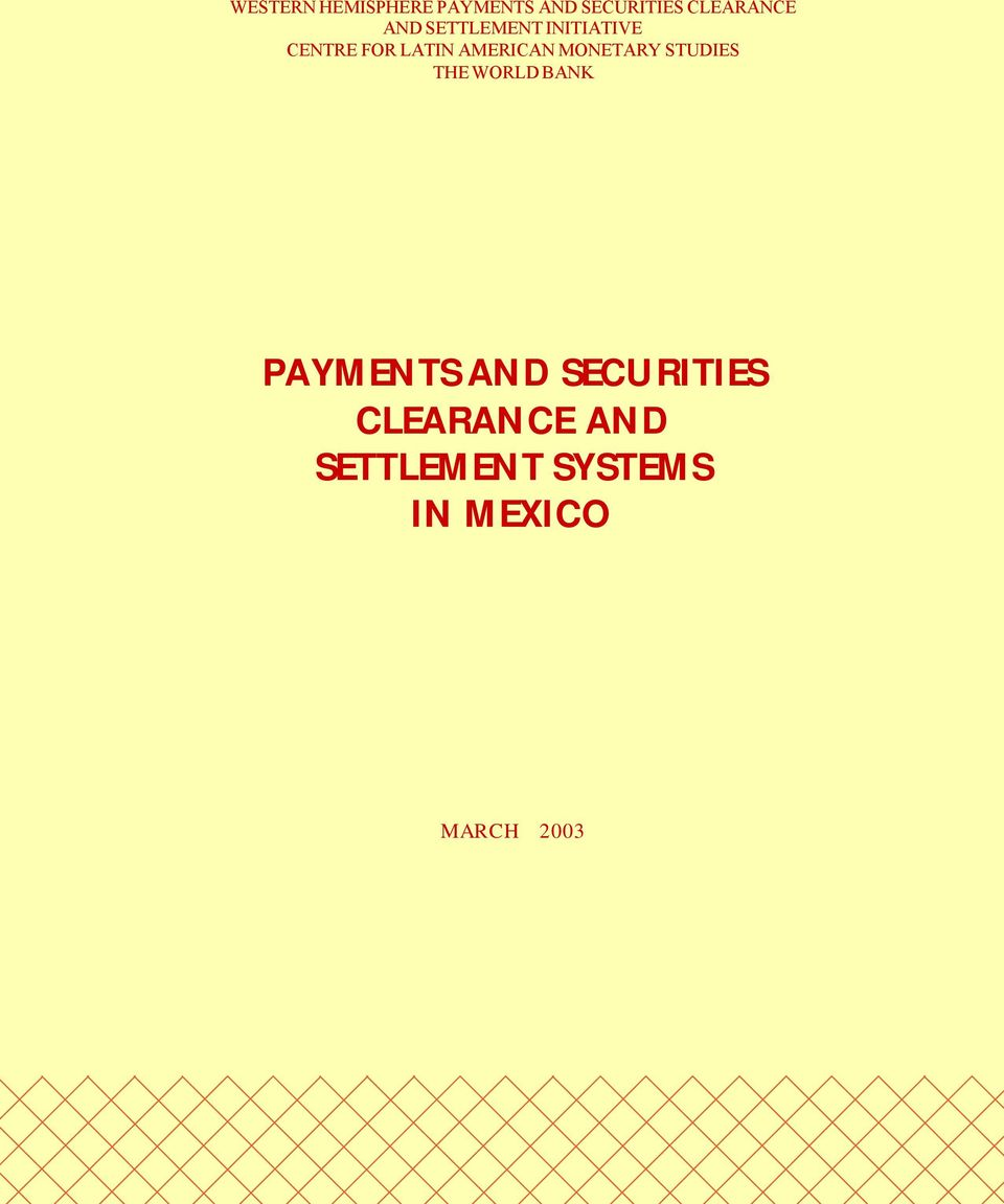 MONETARY STUDIES THE WORLD BANK PAYMENTS AND