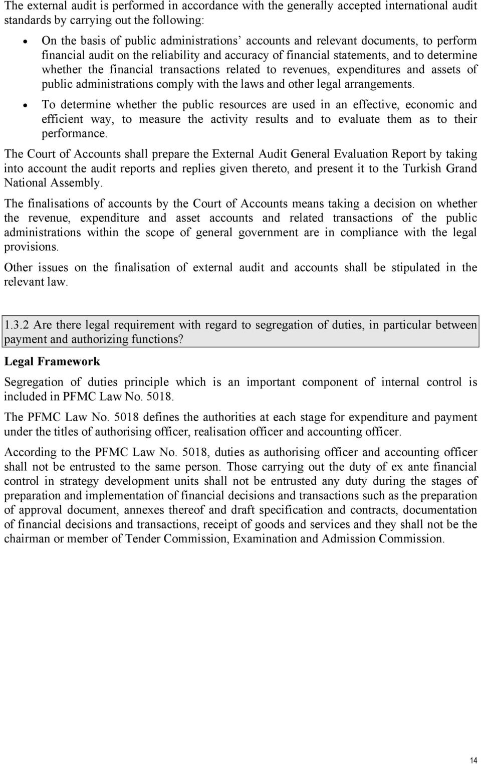 public administrations comply with the laws and other legal arrangements.