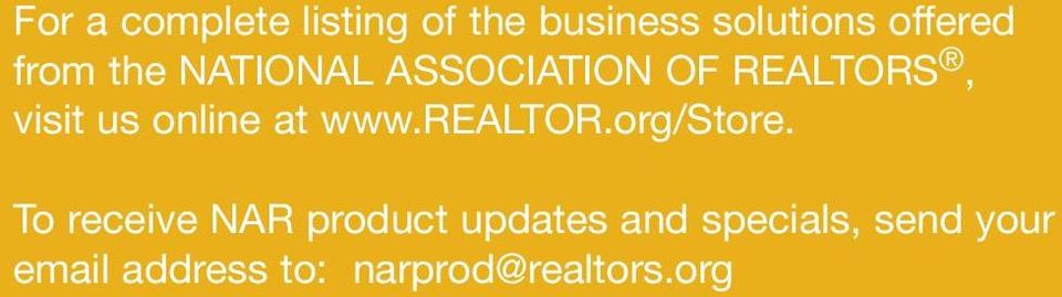 at www.realtor.org/store.