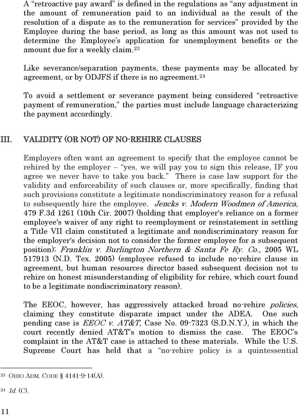 23 Like severance/separation payments, these payments may be allocated by agreement, or by ODJFS if there is no agreement.