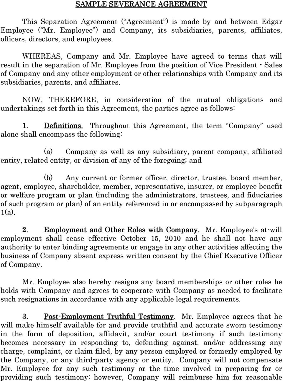 Employee from the position of Vice President - Sales of Company and any other employment or other relationships with Company and its subsidiaries, parents, and affiliates.
