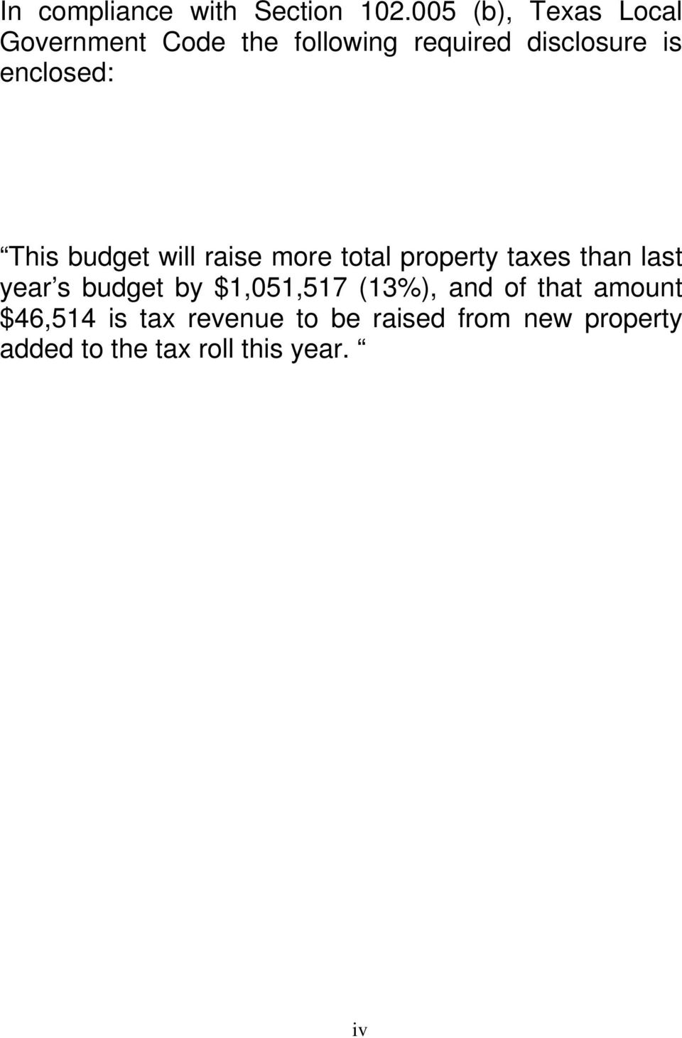 enclosed: This budget will raise more total property taxes than last year s