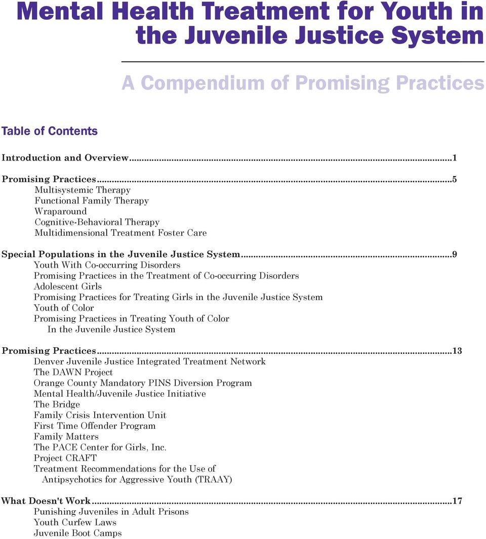 ..9 Youth With Co-occurring Disorders Promising Practices in the Treatment of Co-occurring Disorders Adolescent Girls Promising Practices for Treating Girls in the Juvenile Justice System Youth of