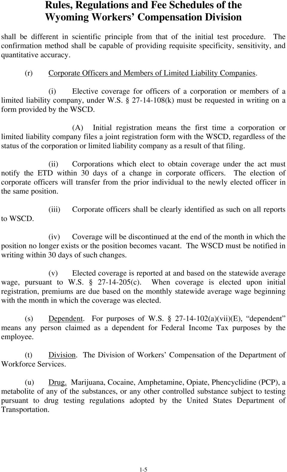 27-14-108(k) must be requested in writing on a form provided by the WSCD.