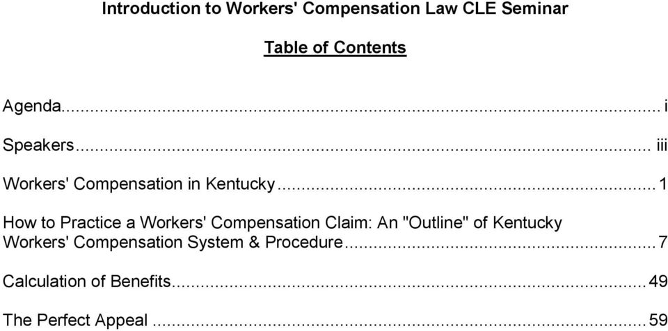 ".. 1 How to Practice a Workers' Compensation Claim: An ""Outline"" of Kentucky"
