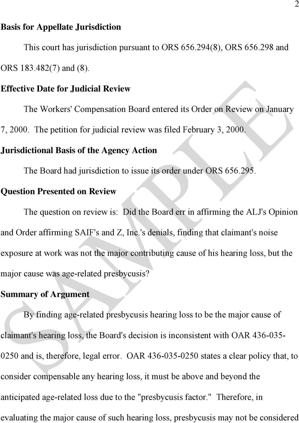 Jurisdictional Basis of the Agency Action The Board had jurisdiction to issue its order under ORS 656.295.