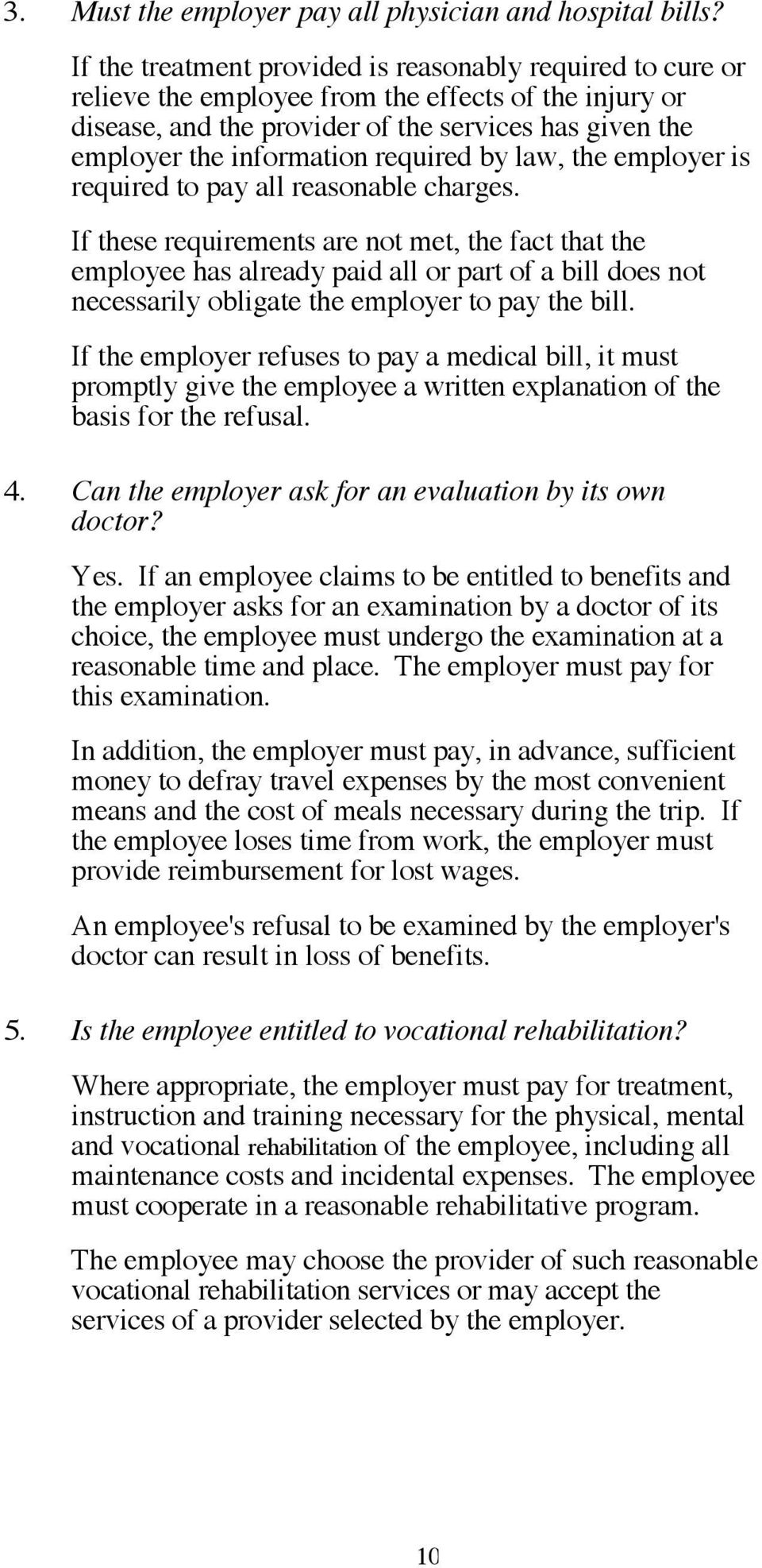 required by law, the employer is required to pay all reasonable charges.