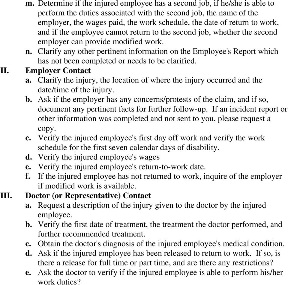 return to work, and if the employee cannot return to the second job, whether the second employer can provide modified work. n.