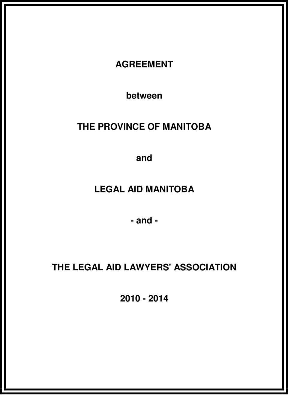 LEGAL AID MANITOBA - and -