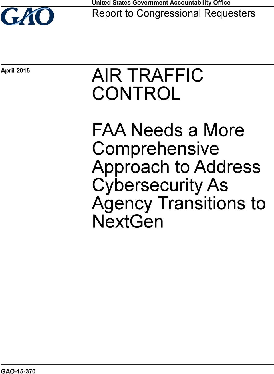 CONTROL FAA Needs a More Comprehensive Approach to
