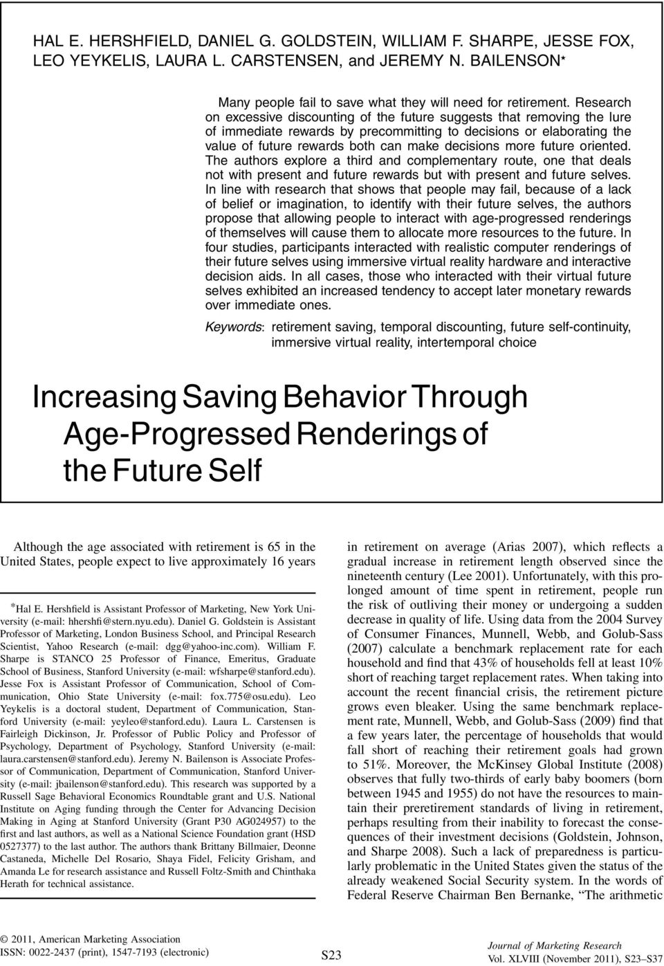 more future oriented. The authors explore a third and complementary route, one that deals not with present and future rewards but with present and future selves.