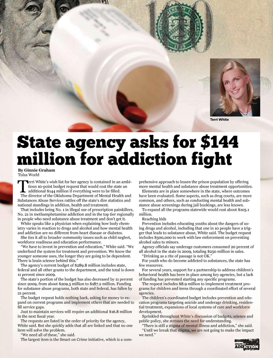 The director of the Oklahoma Department of Mental Health and Substances Abuse Services rattles off the state s dire statistics and national standings in addition, health and treatment.