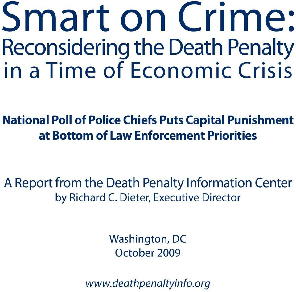 Enforcement Priorities A Report from the Death Penalty Information Center by