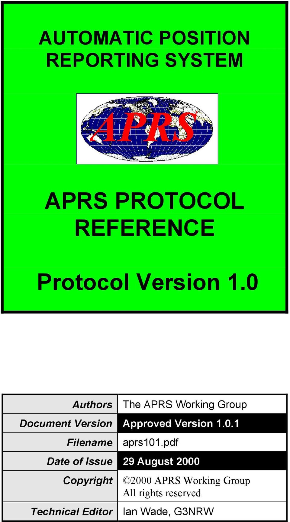 0 Authors The APRS Working Group Document Version Approved 0.