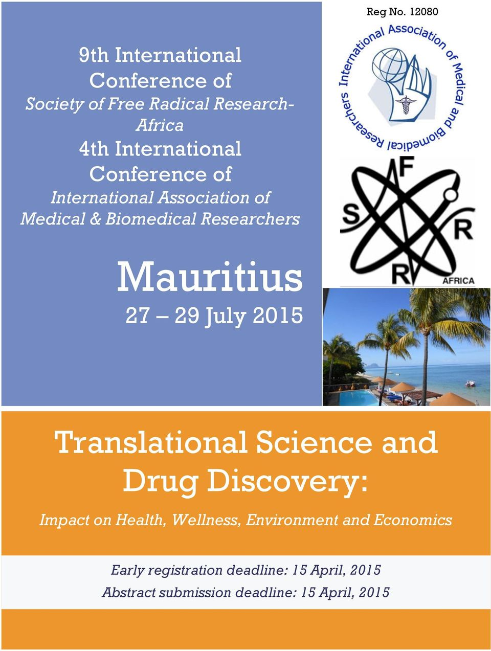 Conference of International Association of Medical & Biomedical Researchers Mauritius 27 29 July