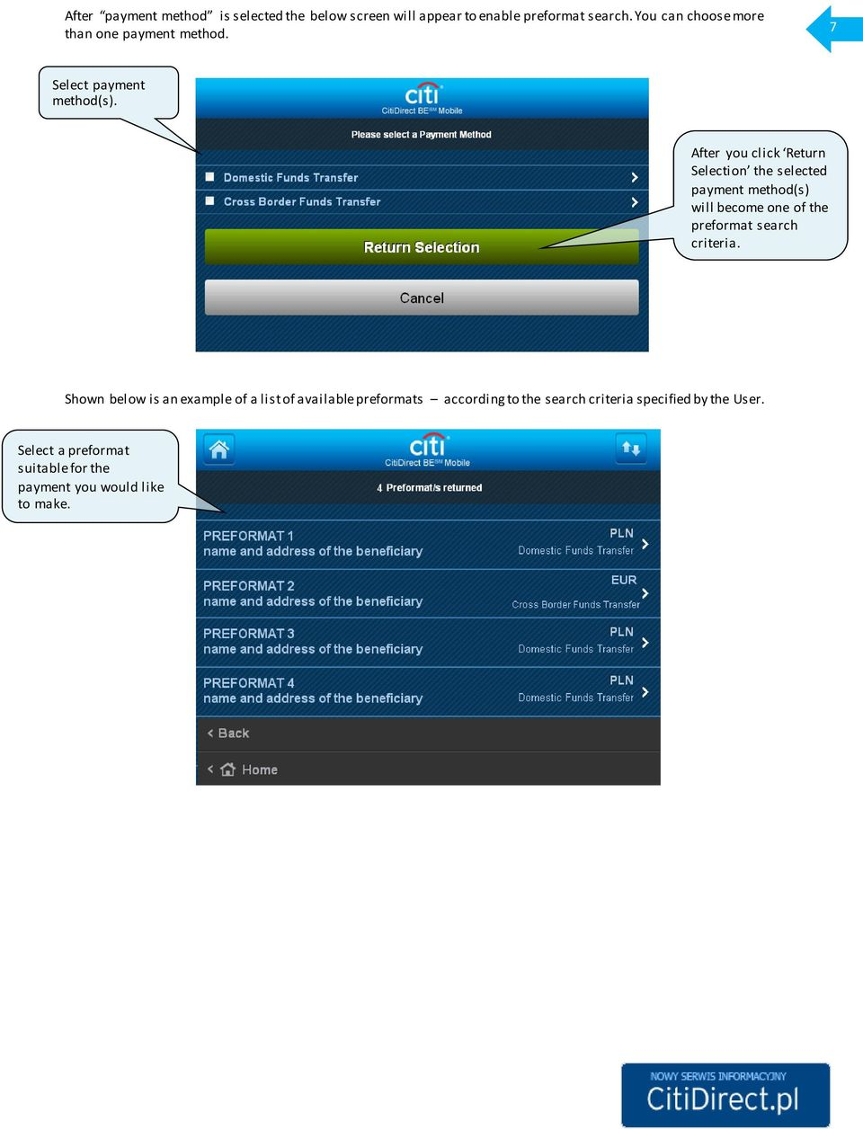 After you click Return Selection the selected payment method(s) will become one of the preformat search criteria.