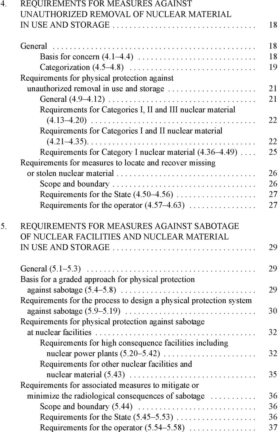 9 4.12)................................... 21 Requirements for Categories I, II and III nuclear material (4.13 4.20)....................................... 22 Requirements for Categories I and II nuclear material (4.