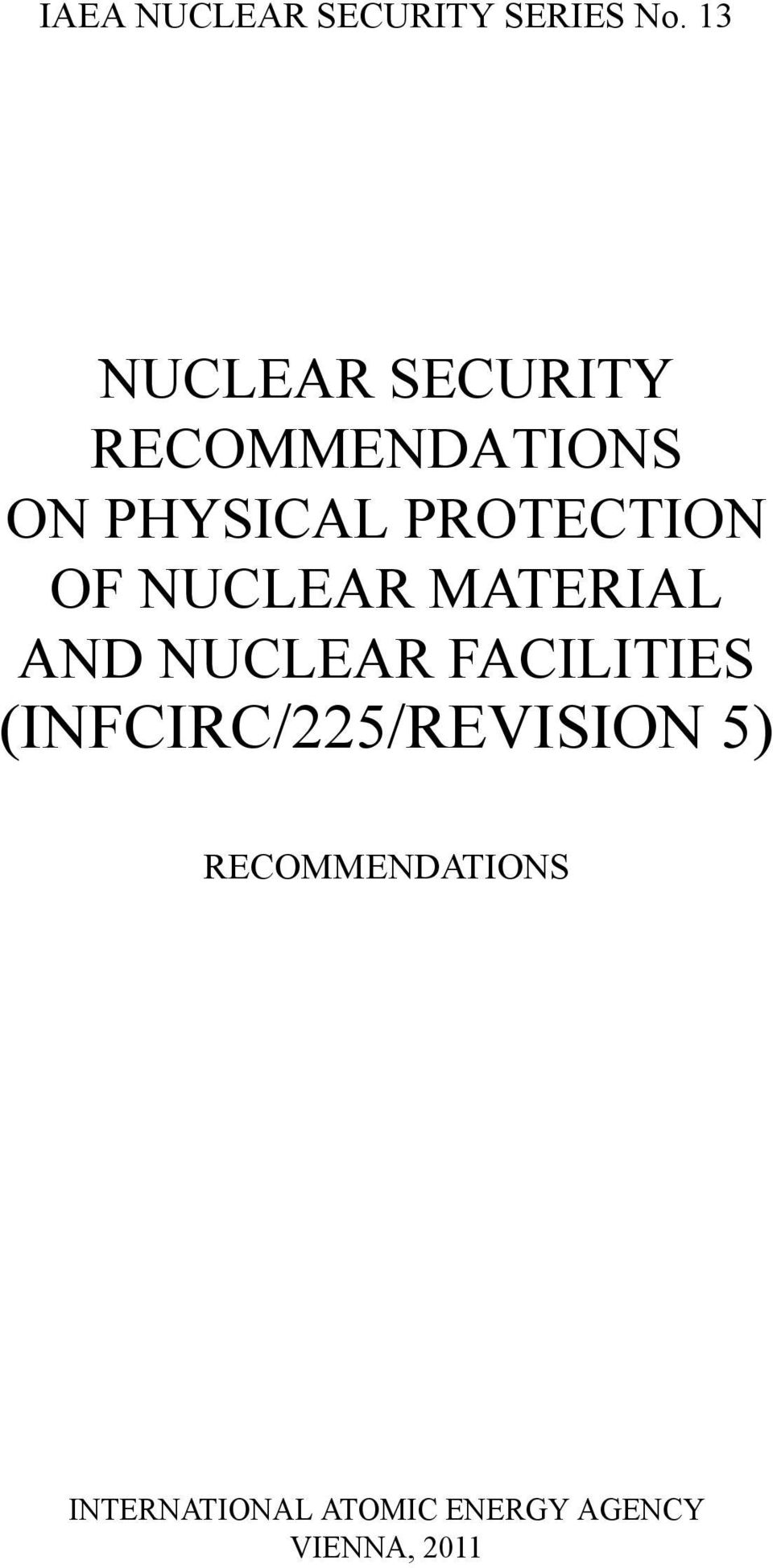 PROTECTION OF NUCLEAR MATERIAL AND NUCLEAR FACILITIES